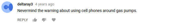 deltaray3- Nevermind the warning about using cell phones around gas